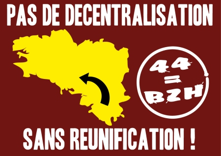 44_BREIZH_Pas_De_Decentralisation_Sans_Reunification_Rouge